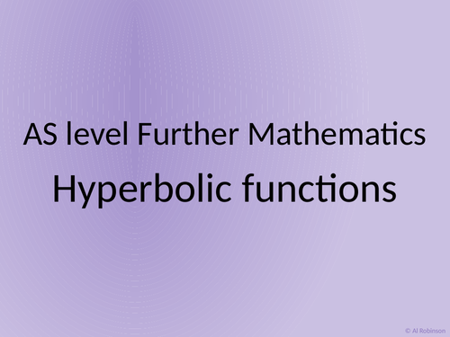AS level Further Maths Hyperbolic functions