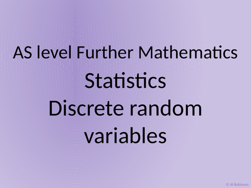 AS level Further Maths Statistics – Discrete random variables and expectation