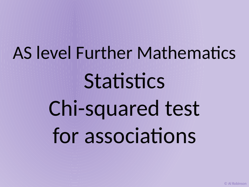 AS level Further Maths Statistics – Chi tests for association