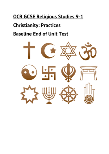 OCR Religious Studies 9-1: Christian Practices Baseline End of Unit Test