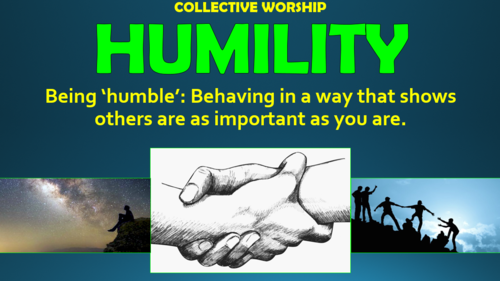 Humility - Collective Worship!