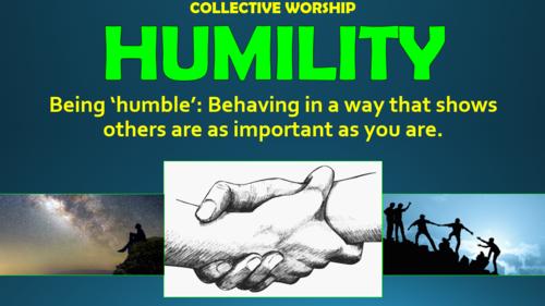 Humility - Collective Worship!