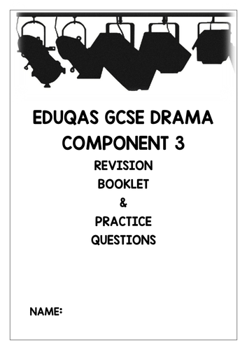 GCSE Drama Component 3 revision booklet including practice questions (DNA)
