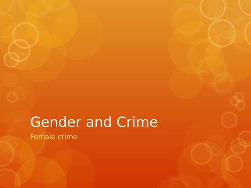 AQA Sociology Gender and Female Crime Paper 3