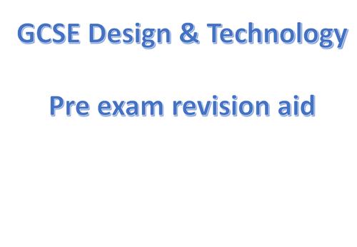 AQA Design & Technology 2019 Exam 9-1 PRE-EXAM Revision slides