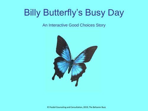 Billy Butterfly's Busy Day: An Interactive Good Choices Story