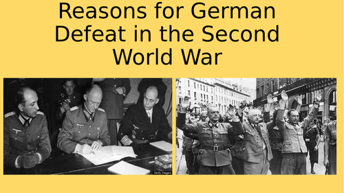 Why did Germany lose the Second World War?