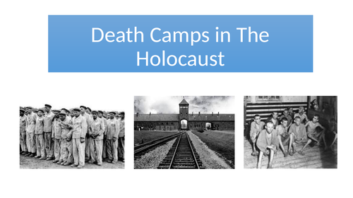 Death Camps in the Holocaust