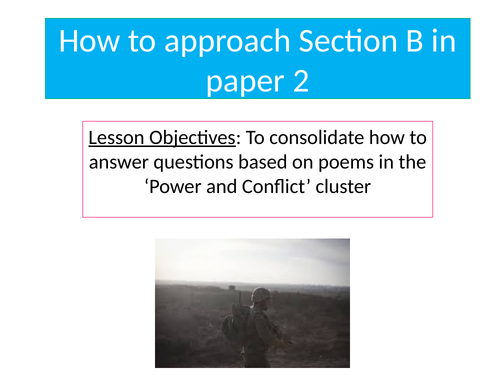A 'How to' Guide for Section B, Literature Paper 2