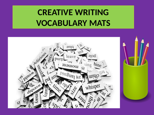 CREATIVE WRITING WORD MATS