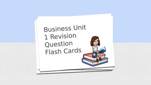 Business Studies Unit 1 GCSE Revision Question Flash Cards