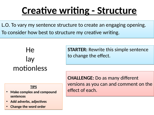 Using Structure in Creative Writing