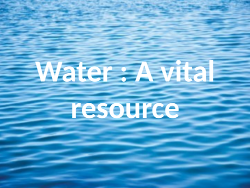 Water - A natural renewable resource
