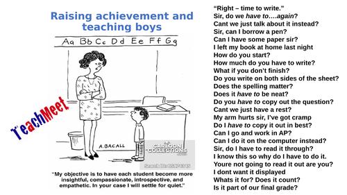 Raising Attainment in boys - Teachmeet CPD