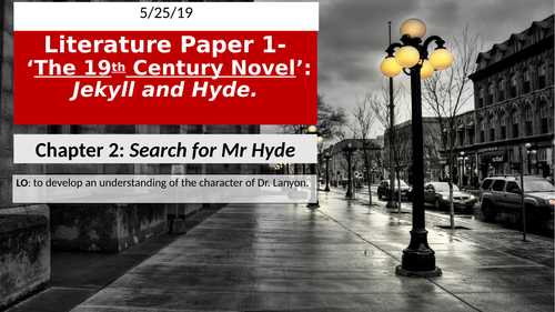 Jekyll and Hyde Chapter 2: the character of Dr Lanyon and setting