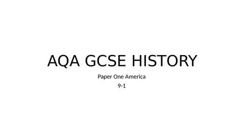 GCSE HISTORY AMERICA FULL REVISION PAPER 1