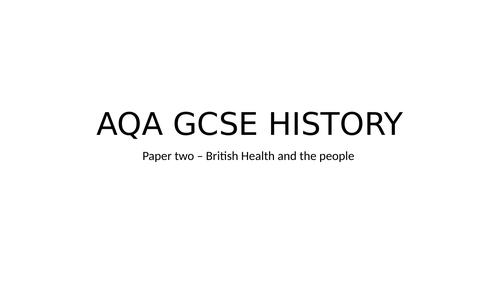 GCSE HISTORY PAPER 2 BRITISH HEALTH (MEDICINE)