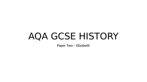 GCSE HISTORY PAPER 2 ELIZABETH FULL REVISION