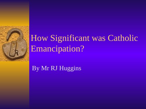 How significant was Catholic Emancipation in 1829?