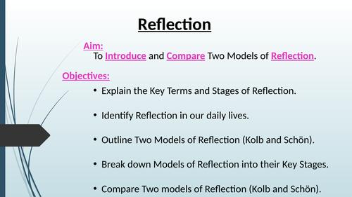 Reflective Models - Kolb and Schön