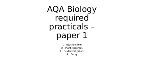 AQA Biology required practicals - paper 2