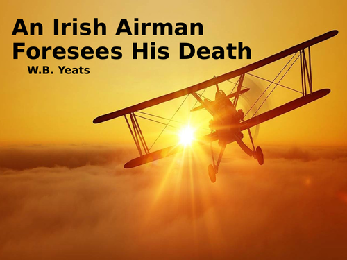 An Irish Airman Foresees His Death by W.B. Yeats (CCEA GCSE Conflict Poetry)