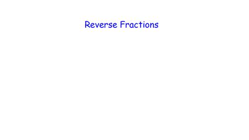 Fractions-Reverse -MATHS RETRIEVAL