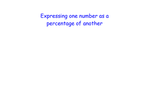 Percentages - Expressing one number as a percentage of another -MATHS RETRIEVAL