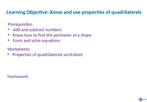 Using properties of quadrilaterals full lesson