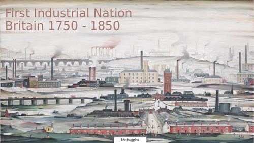 Britain 1750 - 1850: First Industrial Nation - SEND Resource