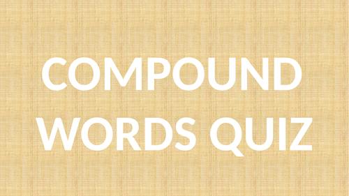 Compound words quiz