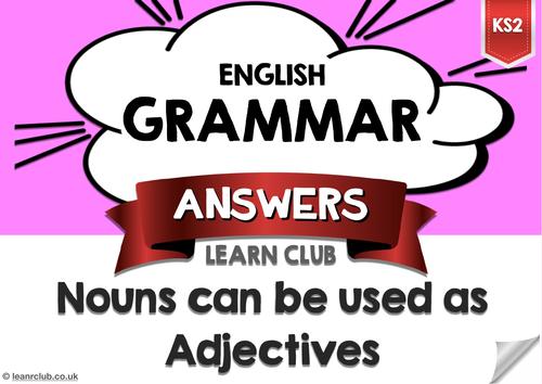 KS2 Nouns as Adjectives