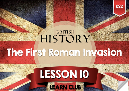 KS2 BRITISH HISTORY LESSON 10