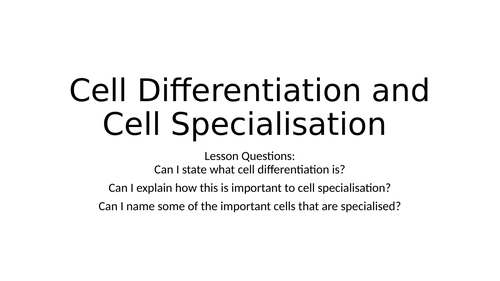 AQA GCSE ELC cell specialisation and differentiation