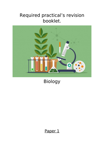 Biology AQA required practical revision booklet