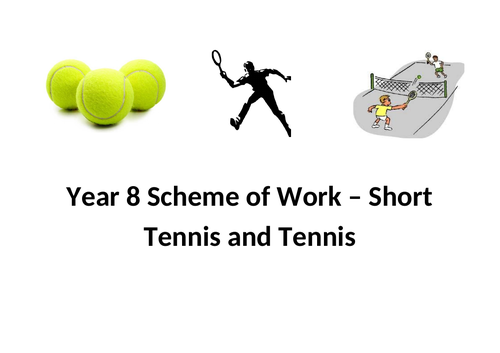 Year 8 Tennis Scheme of Work