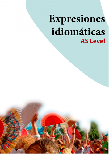 Spanish idiomatic expressions- A Level 1