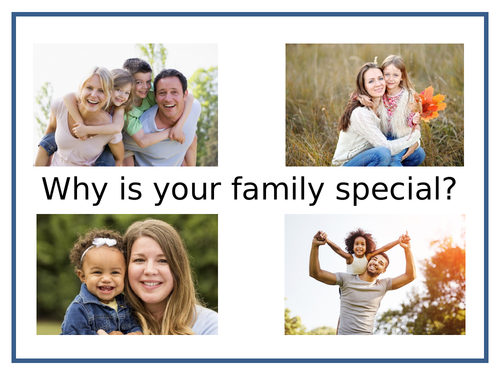 Why is Your Family Special?