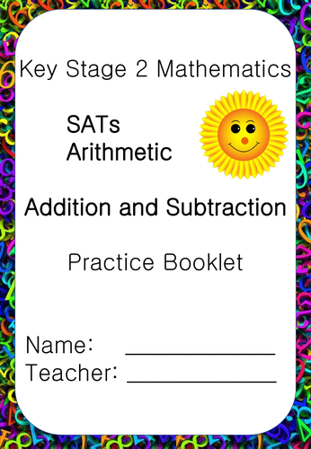 SATs Arithmetic Booklet Addition/Subtraction