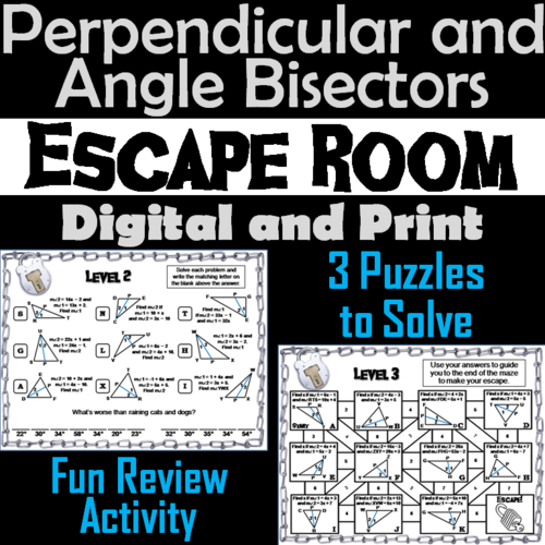Perpendicular and Angle Bisectors in Triangles Activiy: Escape Room Geometry
