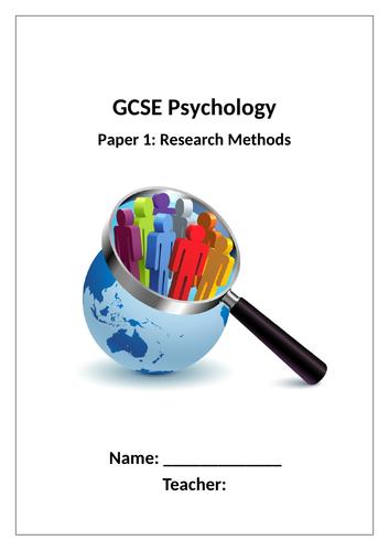 GCSE Psychology AQA New Spec 2017 Paper 1 Cognition & Beh - RESEARCH METHODS - Student Work Booklet