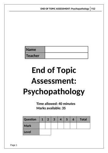A Level Psychology AQA Paper 1 - PSYCHOPATHOLOGY - End of Topic Test and Mark Scheme