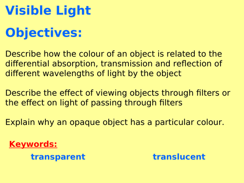 AQA P6.10 (Physics spec 4.6 - exams 2018) - Visible Light (TRIPLE ONLY)