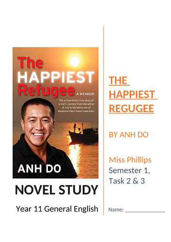 The Happiest Refugee by Anh Do Novel Study Unit of Work