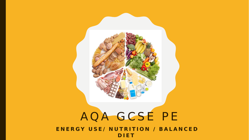 GCSE PE Diet and Nutrition
