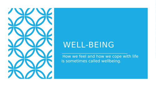Introduction to wellbeing.