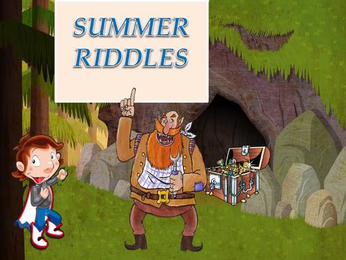Summer riddles.