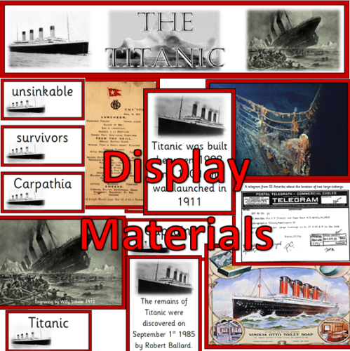 Titanic topic pack- Powerpoint lessons, worksheets and display materials