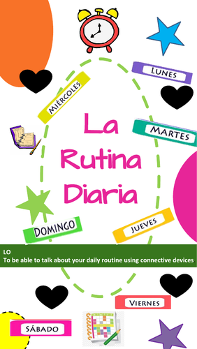 La Rutina Diaria - Spanish Daily Routine KS3 & KS4