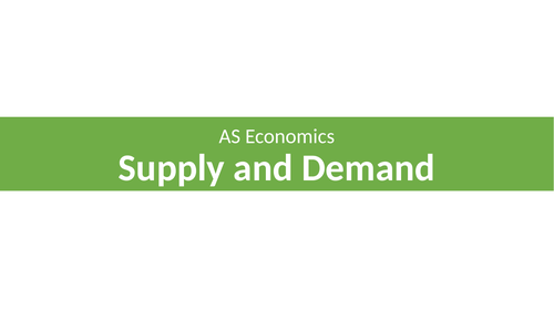 A Level Economics Supply and Demand